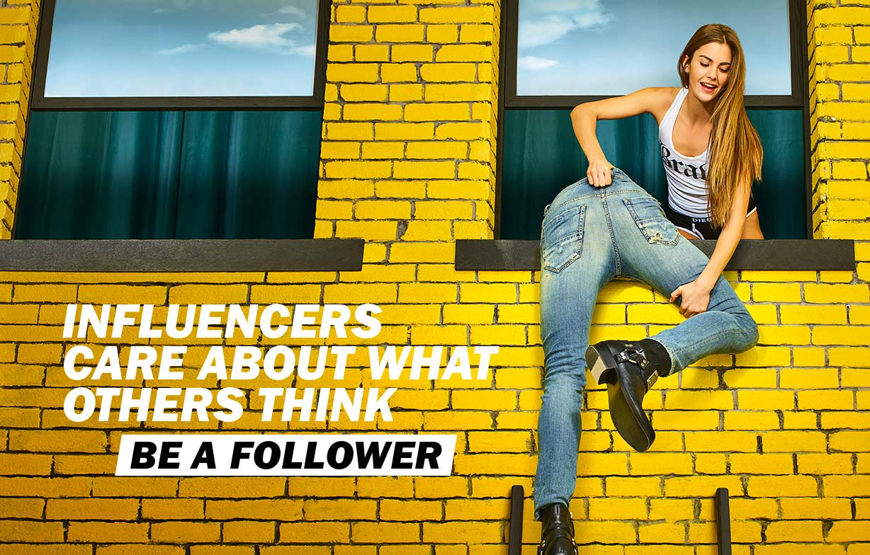 Be a follower